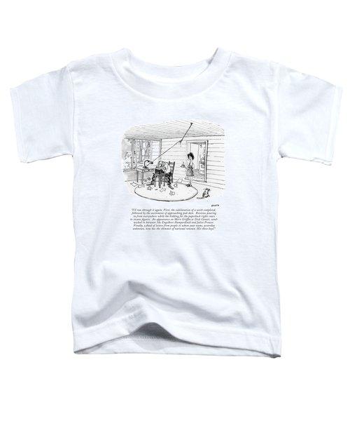 I'll Run Through It Again. First Toddler T-Shirt