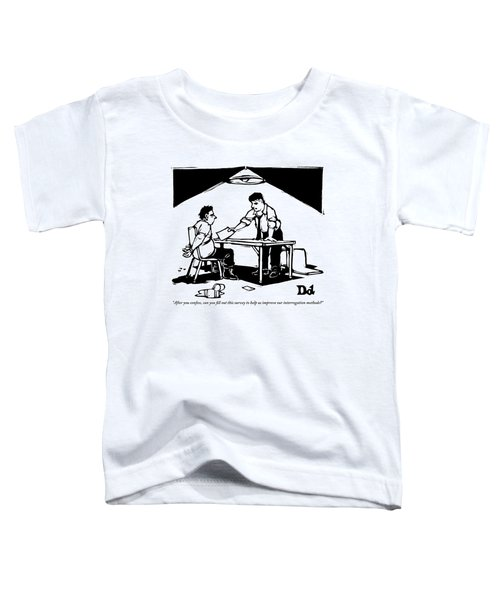 In A Stereotypical Interrogation Room Toddler T-Shirt