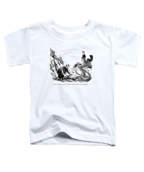 Is That What They Teach You At Caddy School Toddler T-Shirt