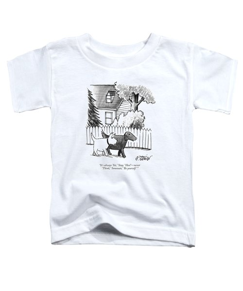 It's Always 'sit Toddler T-Shirt by Peter Steiner