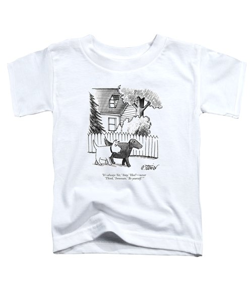 It's Always Sit Toddler T-Shirt