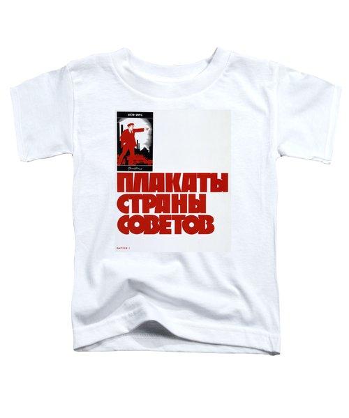 Lenin 1870 1924 Soviet Propaganda Poster 1924 Toddler T-Shirt