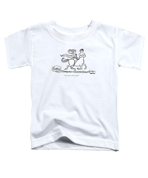 Look Where You're Going! Toddler T-Shirt by Frank Modell