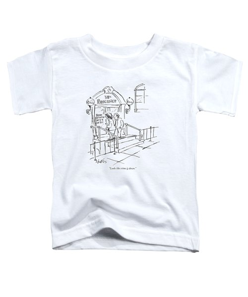 Looks Like Crime Is Down Toddler T-Shirt