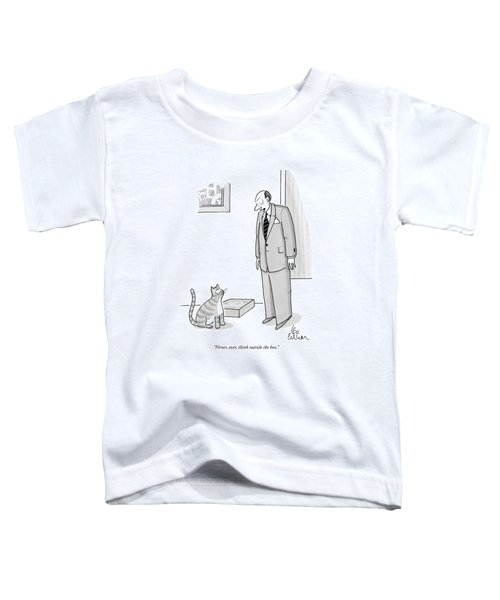 Never, Ever, Think Outside The Box Toddler T-Shirt by Leo Cullum