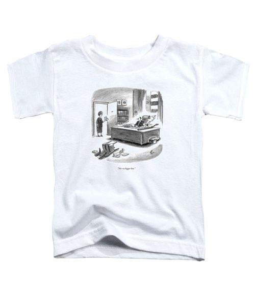 No - A Bigger Box Toddler T-Shirt