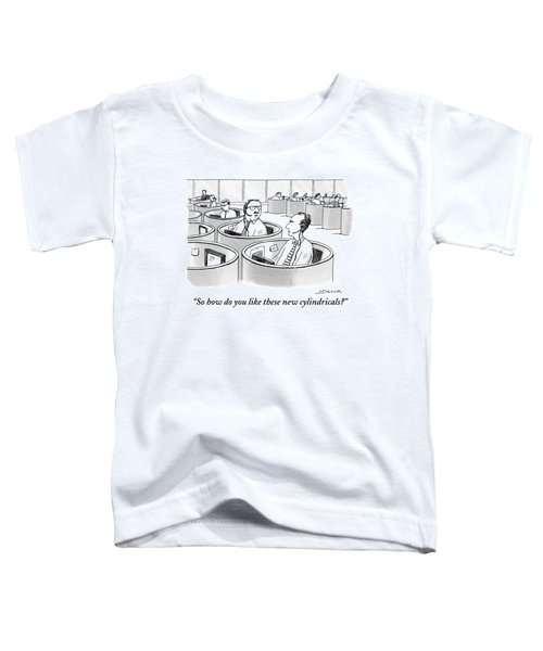 Office Workers Sit In Round Cubicles Toddler T-Shirt
