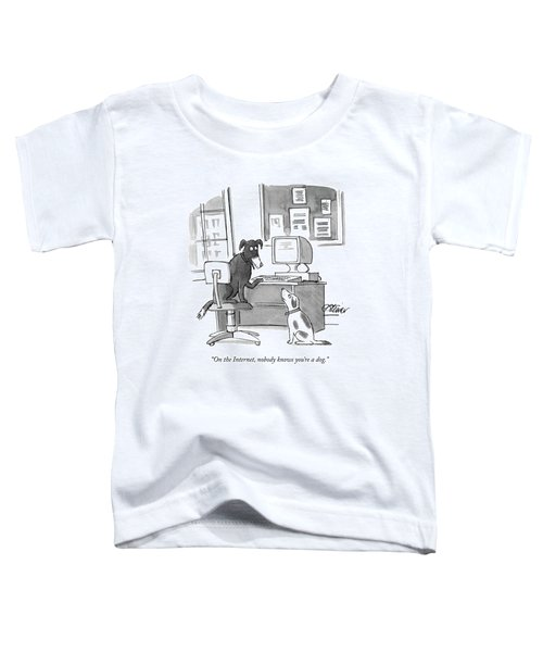 On The Internet Toddler T-Shirt