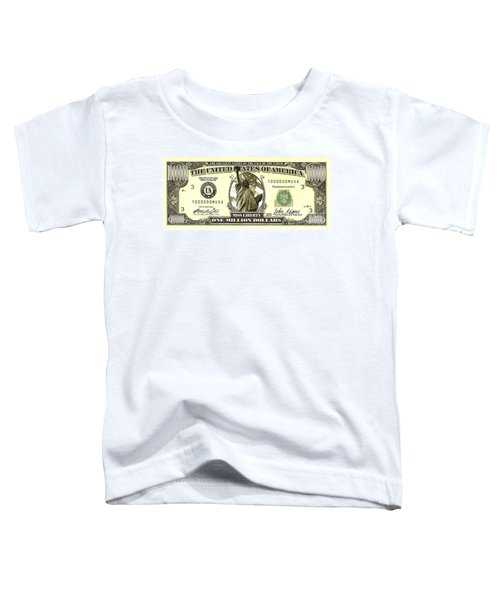 One Million Dollar Bill Toddler T-Shirt