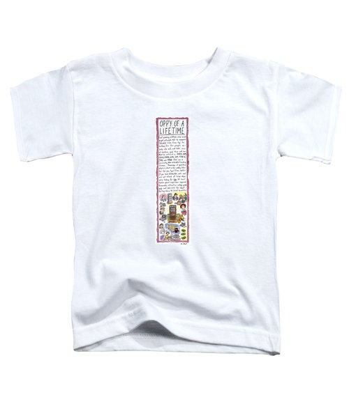 Opp'y Of A Lifetime Toddler T-Shirt