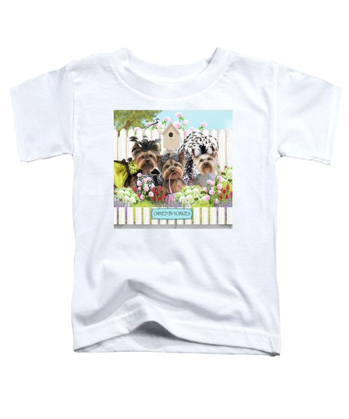 Owned By Yorkies II Toddler T-Shirt