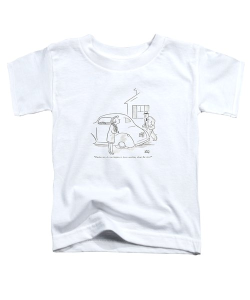 Pardon Me, Do You Happen To Know Anything Toddler T-Shirt