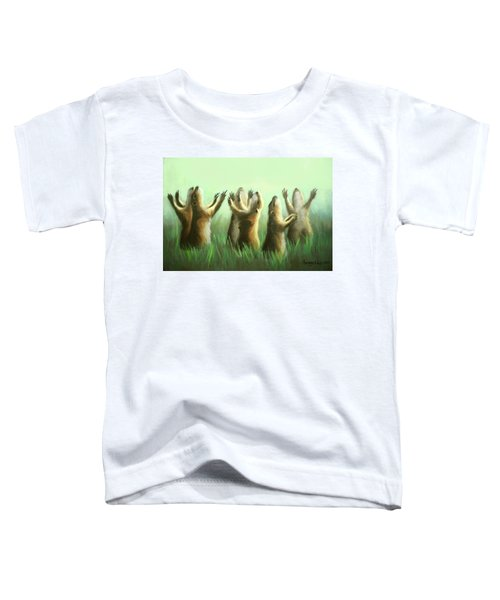 Praising Prairie Dogs Toddler T-Shirt