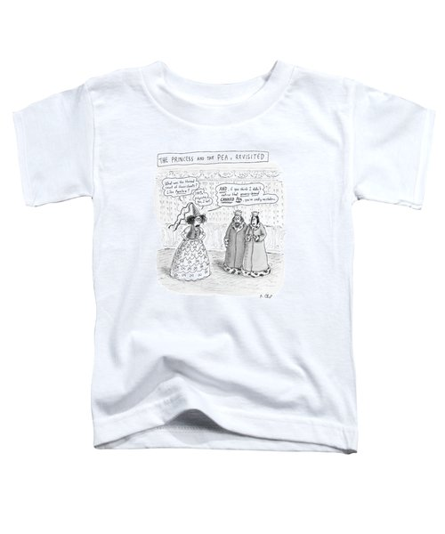 Princes Complains About Thread Count Of Sheets Toddler T-Shirt