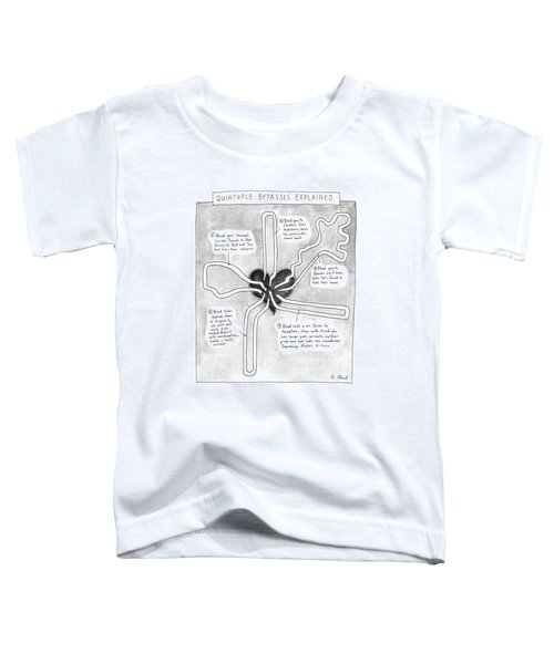 Quintuple Bypasses Explained Toddler T-Shirt