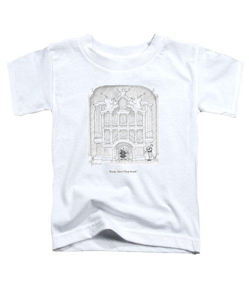 Ready, Hans? Deep Breath Toddler T-Shirt