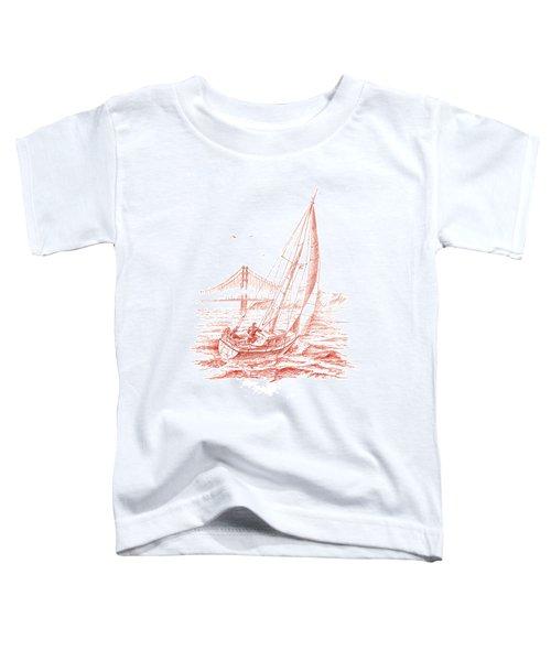 San Francisco Bay Sailing To Golden Gate Bridge Toddler T-Shirt