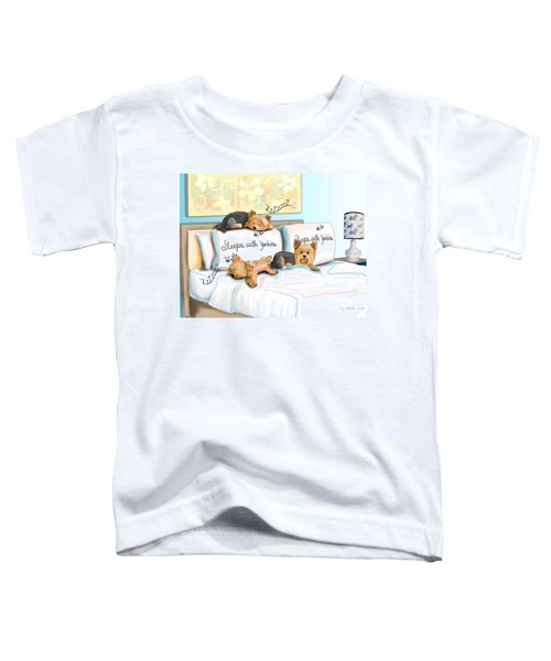 Sleeps With Yorkies Toddler T-Shirt
