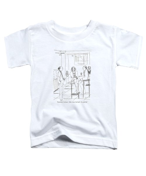 Sometimes I Sell Puts.  Other Times I Sell Calls Toddler T-Shirt