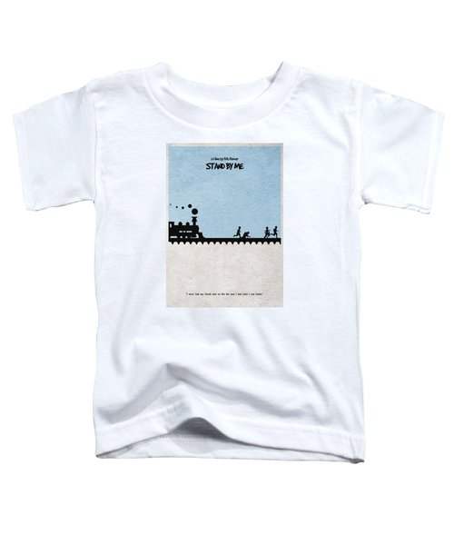 Stand By Me Toddler T-Shirt