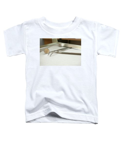 sterile Dentist tools  Toddler T-Shirt