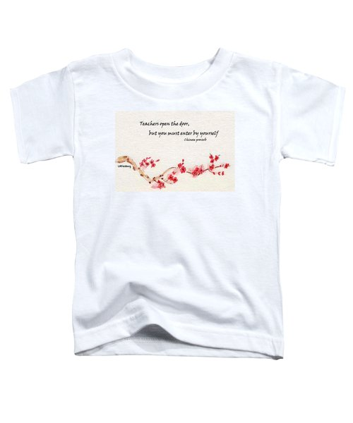 Teachers Open The Door Toddler T-Shirt