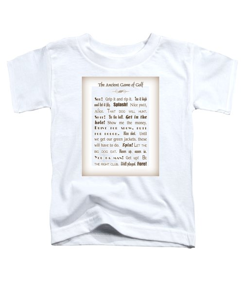 The Ancient Game Of Golf - Sepia Toddler T-Shirt