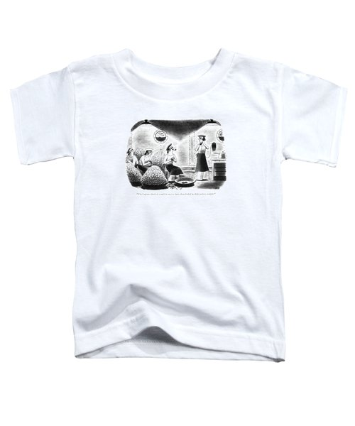 The Captain Thinks It Would Be Nice Toddler T-Shirt