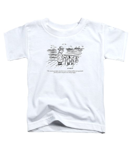 The Country Grandpa Came From Was A Stinking Toddler T-Shirt