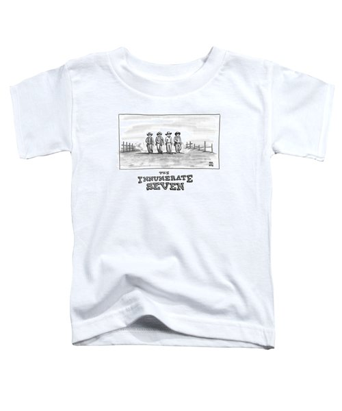The Innumerate Seven Toddler T-Shirt