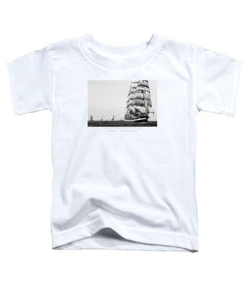 The Kruzenshtern Departing The Port Of Cadiz Toddler T-Shirt