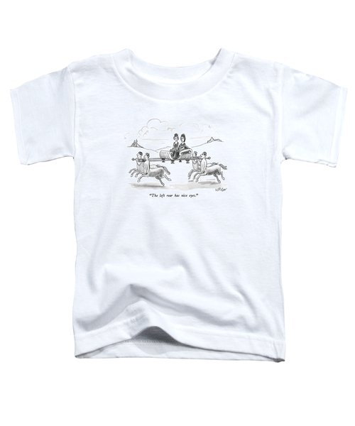 The Left Rear Has Nice Eyes Toddler T-Shirt