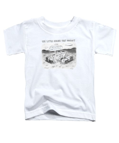 The Little Engine That Wouldn't Toddler T-Shirt