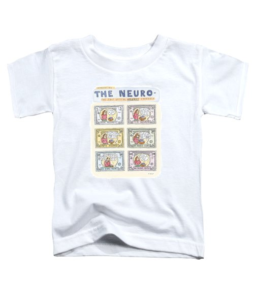 The Neuro  -   The First Official Worldwide Toddler T-Shirt