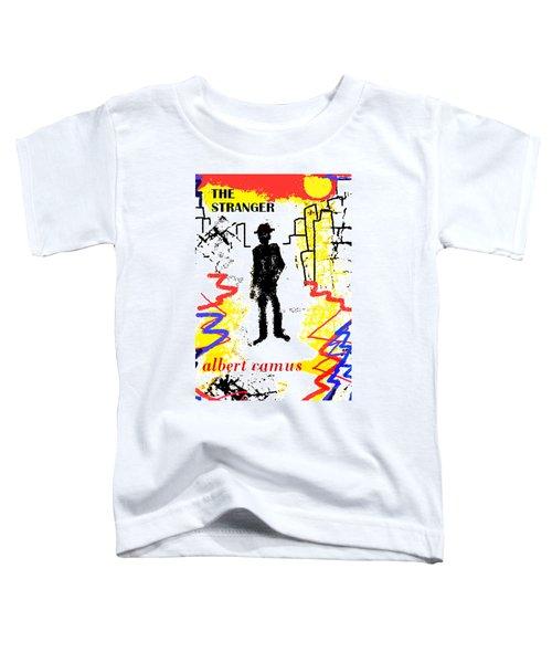 The Stranger Albert Camus Poster Toddler T-Shirt