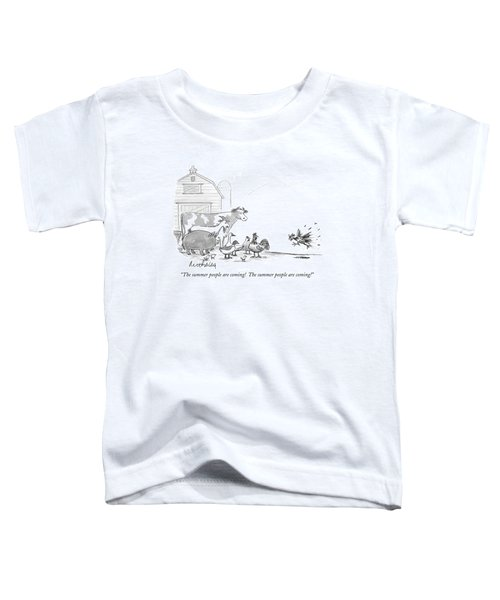 The Summer People Are Coming!  The Summer People Toddler T-Shirt