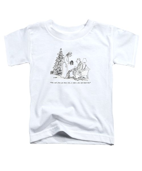 This One's From You Know Who Toddler T-Shirt
