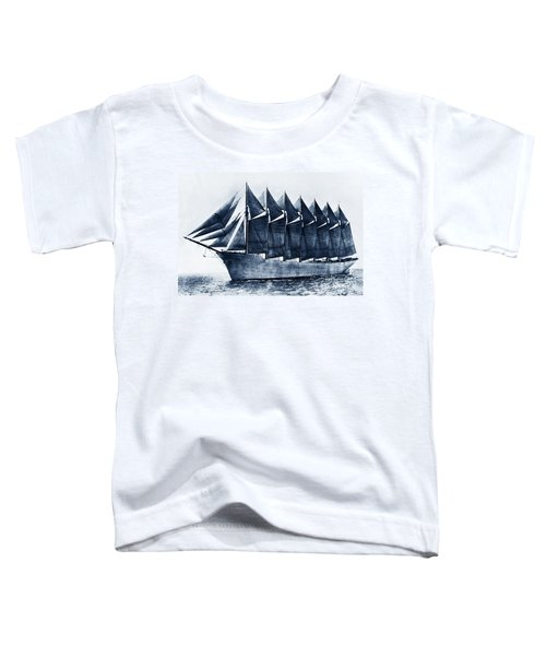Thomas W. Lawson Seven-masted Schooner 1902 Toddler T-Shirt