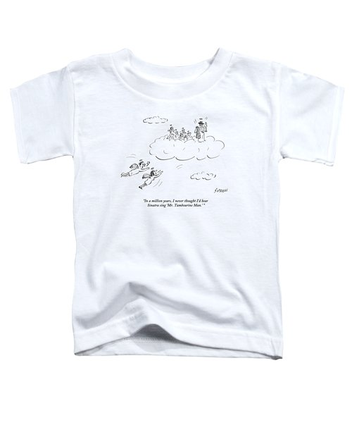 Two Angels Speak As They Look At Frank Sinatra Toddler T-Shirt