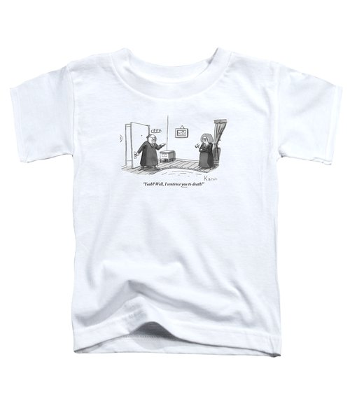 Two Married Judges Have A Fight In The Living Toddler T-Shirt