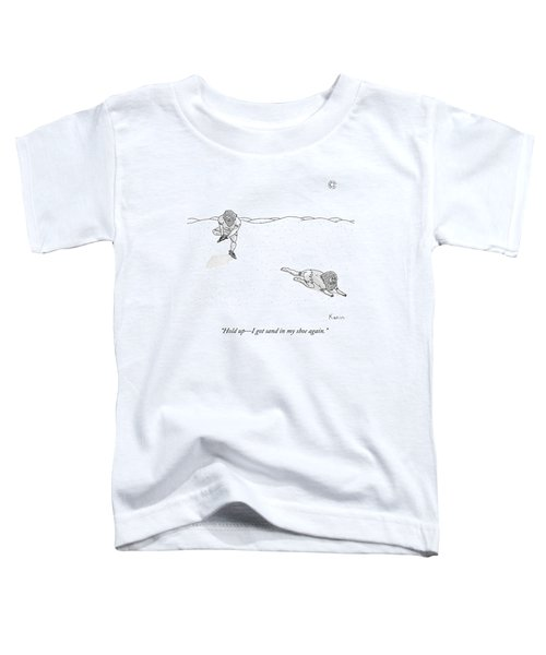 Two Weathered Men Traverse A Desert. One Stops Toddler T-Shirt