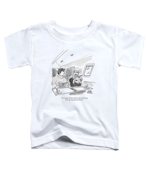 I'm Reading 'a Girl's Guide To Aerial Hunting Toddler T-Shirt