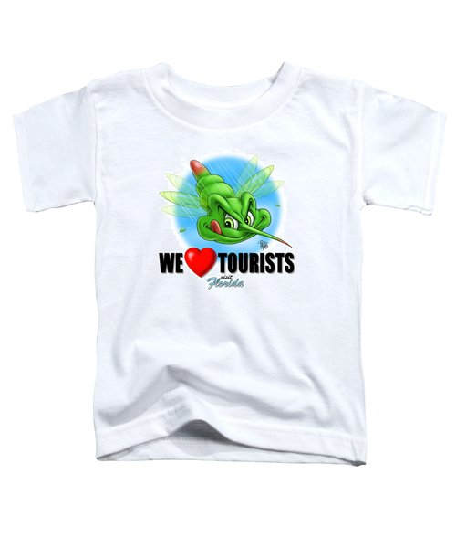 We Love Tourists Mosquito Toddler T-Shirt