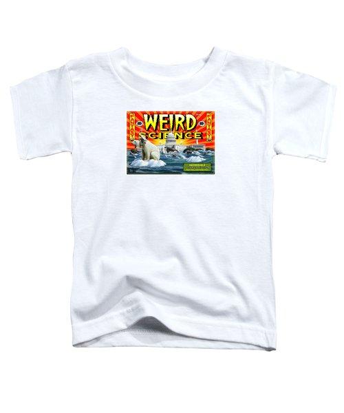 Weird Science Toddler T-Shirt