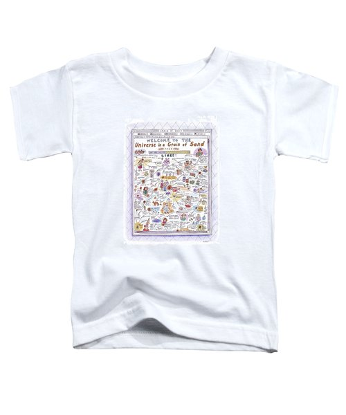 'welcome To The Universe In A Grain Of Sand' Toddler T-Shirt