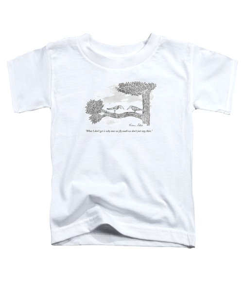 Once We Fly South Toddler T-Shirt