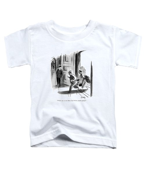 Which Way To The Mona Lisa? We're Double-parked Toddler T-Shirt by Barney Tobey