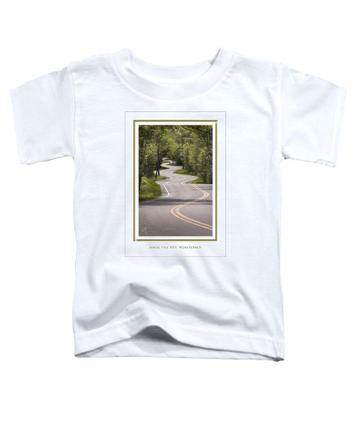 Winding Road Door County Toddler T-Shirt