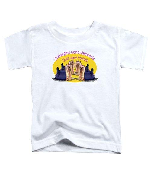 Yorkies Are A Girls Best Friends Toddler T-Shirt