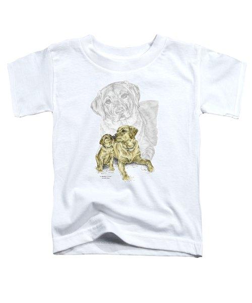 A Mothers Love - Labrador Dog Print Color Tinted Toddler T-Shirt